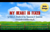 Kids Songs | My heart is fixed (Lyric Video)