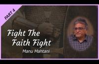 Part 4 - Fight the Faith Fight