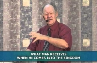 What man receives when he comes into the kingdom-Pt 2