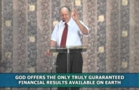 God offers the only truly guaranteed financial results on earth-Pt 3