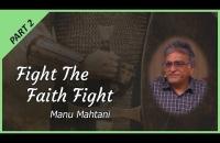 Part 2 - Fight the Faith Fight