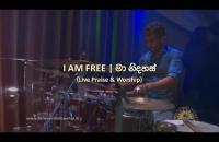I am free | මා නිදහස්  (Live Praise & Worship)