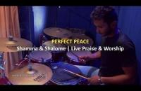 Perfect Peace   Live Praise & Worship    Shamma & Shalome