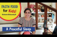 A Peaceful Sleep | Faith Food for Kids (Episode 3)