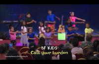 Cast your burden | BF KIDS | Action Bible Songs