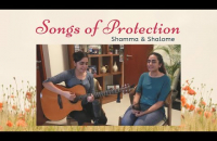 Songs of Protection   Shamma and Shalome