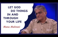 Jan 26, 2020 English Message    Let God do things in & through your life   Manu Mahtani